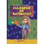 Culegere de matematica - Clasele II-IV