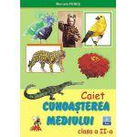 Cunoasterea mediului - Caiet - Clasa a II-a