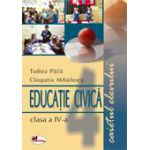 Educatie civica - Caietul elevului - Clasa a IV-a