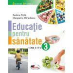 Educatie pentru Sanatate - clasa a III-a
