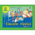 Educatie Plastica - Caiet clasa a III-a