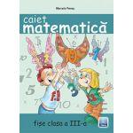 Caiet de Matematica - Clasa a III-a - Fise