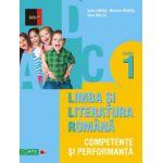 Limba si literatura romana - Competente si performanta clasa I