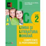 Limba si Literatura Romana. Competente si performante clasa a II-a