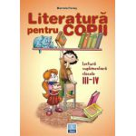 Literatura pentru copii - Clasele III-IV