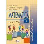 Matematica clasa a IV-a - Caietul elevului - Partea a II-a