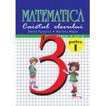 Matematica - Clasa a III-a - Caietul elevului - Partea I