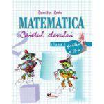 Matematica - Clasa I - Caietul elevului - Partea a II-a