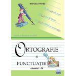 Ortografie si punctuatie - Clasele I-IV