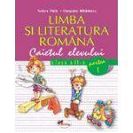 Limba si literatura romana - clasa a II-a - Caietul elevului - Partea I