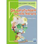 Sa aprofundam textele literare - Clasa a IV-a