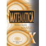 Matematica trunchi comun + curriculum diferentiat - Manual pentru clasa a X-a