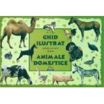 Animale Domestice - Ghid ilustrat