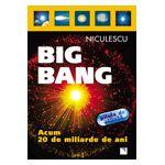 Big Bang - Acum 20 de miliarde de ani