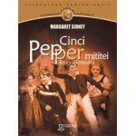 Cinci Pepper mititei si cum au crescut ei