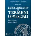 Dicţionar Explicativ de termeni comerciali - Român-Englez - Englez-Român