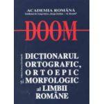 Dictionarul ortografic, ortoepic si morfologic al limbii romane - DOOM