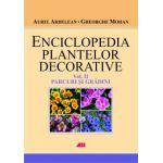 Enciclopedia plantelor decorative - Volumul II - Parcuri si gradini