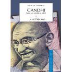 Gandhi - Un soldat al pacii - Vol.1