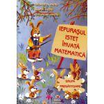 Iepurasul istet invata matematica - Grupa pregatitoare