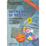 Intrebari si teste 2011 - Pentru obtinerea permisului de conducere categoria B...Contine CD interactiv