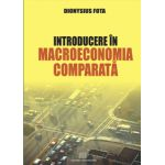 Introducere in macroeoconomia comparata