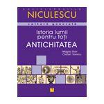 Istoria lumii pentru toti - Antichitatea