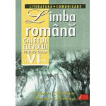 Limba romana - Caietul elevului - Clasa a VI-a - Literatura - Comunicare