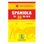 Limba spaniola in 30 de ore - o metoda rapida pentru incepatori