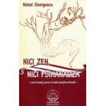 Nici Zen, nici psihanaliza - Cartea care trebuie inchisa..