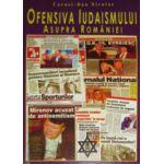 Ofensiva Iudaismului asupra Romaniei. Razboiul nevazut - Vol.2