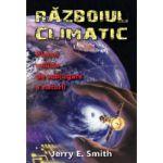 Razboiul climatic - Planul militar de subjugare a naturii