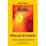 Reiki, manual de initiere - Un ghid complet pentru practica Reiki