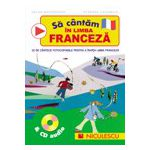 Sa cantam in limba franceza - CD audio