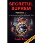Secretul suprem - Vol - 2... Cartea care va transforma întreaga lume