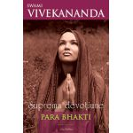 Suprema devotiune - Para Bhakti