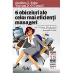 6 obiceiuri ale celor mai eficienti manageri