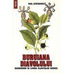 Buruiana diavolului - Incursiune in lumea plantelor magice
