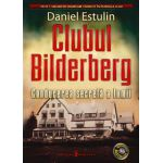 Clubul Bilderberg - Conducerea secreta a lumii