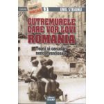 Cutremurele care vor lovi Romania - Teorii si cercetari nonconventionale