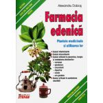 Farmacia edenica - Plantele medicinale si utilizarea lor