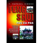 Feng Shui pas cu pas - Cuprinde indicatii personalizate din astrologia chinezeasca
