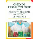 Ghid de farmacologie pentru asistenţi medicali şi asistenţi de farmacie