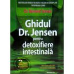 Ghidul dr. Jensen pentru detoxifiere intestinala