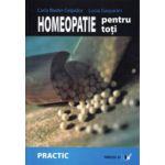 Homeopatie pentru toti - Cum sa ne ingrijim trupul, mintea si spiritul