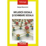 Influenta sociala si schimbare sociala