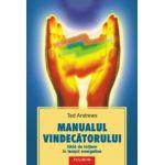 Manualul vindecatorului - Ghid de initiere in terapii energetice