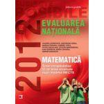 Matematica - Evaluare nationala 2012 - Teme recapitulative si 55 de teste rezolvate - Clasa a VIII-a