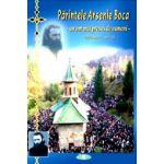 Parintele Arsenie Boca - Marturii, volumul 4 - Un om mai presus de oameni