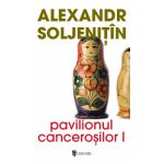 Pavilionul cancerosilor (2 volume)